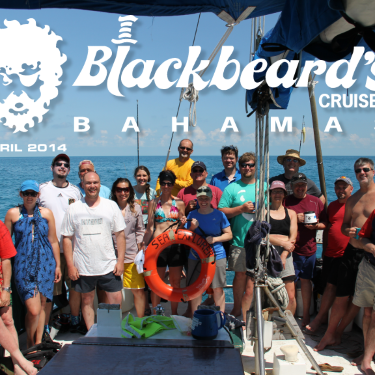 BLACKBEARDS CRUISE – BAHAMAS – APRIL 2014